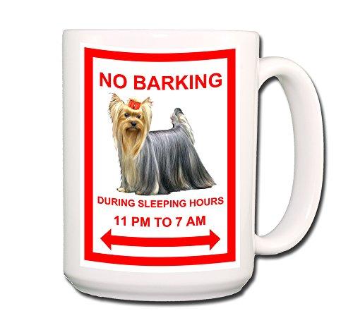 Yorkshire Terrier No Barking Coffee Tea Mug 15 Oz