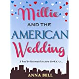Millie and the American Weddingby Anna Bell
