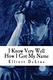 img - for I Know Very Well How I Got My Name book / textbook / text book