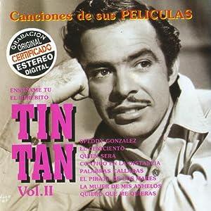 Tin Tan - Canciones De Sus Peliculas 2 - Amazon.com Music