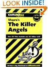 CliffsNotes on Shaara's The Killer Angels (Cliffsnotes Literature Guides)