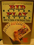 Bid Better, Play Better (0060913517) by Dorothy Hayden Truscott