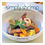 Simply Shrimp: With 80 Globally Inspired Recipes