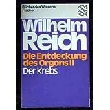 Bildergebnis für Wilhelm Reich: Die Entdeckung des Orgons: Der Krebs