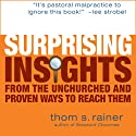 Surprising Insights from the Unchurched (       UNABRIDGED) by Thom Rainer Narrated by Don Reed