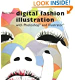 Digital Fashion Illustration with Photoshop and Illustrator