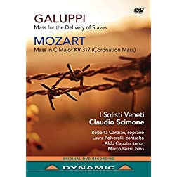 Galuppi/Mozart: Mass for the Delivery of Slaves/Mass in C Major K 317