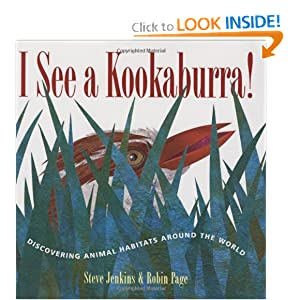 I See a Kookaburra!: Discovering Animal Habitats Around the World (Bccb Blue Ribbon Nonfiction Book Award (Awards))