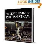 The Grand Finale of British Steam