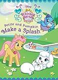Palace Pets: Petite and Pumpkin Make a Splash (Disney Storybook (eBook))