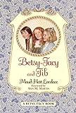 Betsy-Tacy and Tib (Betsy-Tacy Books Book 2)