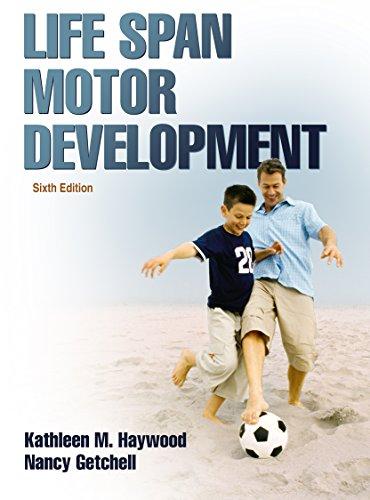 Life Span Motor Development, 6E front-100734