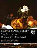 img - for The Edge of the Quicksands. [New York] book / textbook / text book