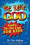 Be Like God