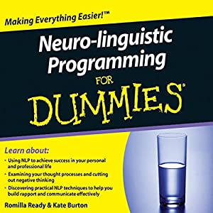 Neuro-Linguistic Programming For Dummies Audiobook Audiobook