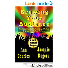 Growing Your Audience: Workbook for Published, Unpublished, and Under-published Writers