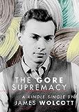 The Gore Supremacy (Kindle Single)