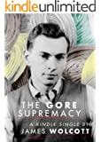 The Gore Supremacy (Kindle Single)