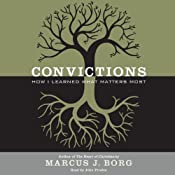 Convictions: How I Learned What Matters Most | [Marcus J. Borg]