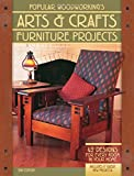 Popular Woodworkings Arts & Crafts Furniture: 42 Designs for Every Room in Your Home