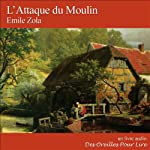 L'Attaque du Moulin | Émile Zola