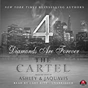 The Cartel 4: Diamonds Are Forever | [JaQuavis, Ashley]