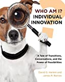 img - for Who Am I? Individual Innovation book / textbook / text book