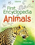 First Encyclopedia of Animals (Usborne First Encyclopedias)