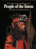 People of the Totem: The Indians of the Pacific Northwest (0856133043) by Bancroft-Hunt, Norman