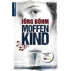 Moffenkind: Kreuzfahrtkrimi
