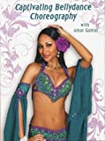 Captivating Bellydance Choreography [DVD]