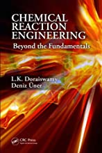 Chemical Reaction Engineering Beyond the Fundamentals