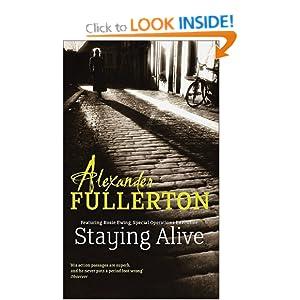 Staying Alive - Alexander Fullerton
