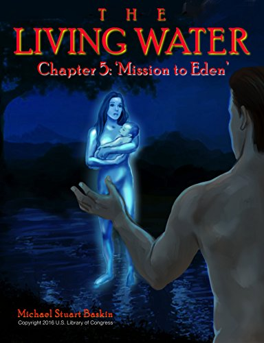 the-living-water-mission-to-eden-english-edition
