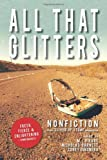 img - for All That Glitters: A Sliver of Stone Nonfiction Anthology book / textbook / text book