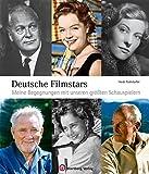 Image de Deutsche Filmstars Meine Begegnungen mit unseren größten Schauspielern (Sonstiges)