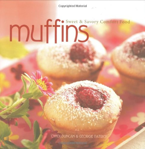 Muffins: Sweet and Savory Comfort Food