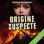 Origine suspecte | Patricia MacDonald