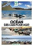 OCEAN: des cl�s pour agir