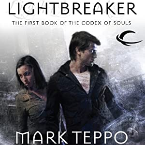 Lightbreaker: Codex of Souls, Book 1 | [Mark Teppo]