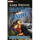 Sapphire in the Snow (Mills & Boon Historical)by Carol Townend