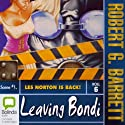 Leaving Bondi (       UNABRIDGED) by Robert G. Barrett Narrated by uncredited