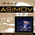 Second Foundation (       UNABRIDGED) by Isaac Asimov Narrated by Scott Brick