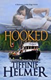 Hooked (A Romance on the Edge Novel Book 2)