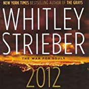 2012: The War for Souls | [Whitley Strieber]