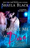 Embrace Me At Dawn: A Doomsday Brethren Novel (Volume 5)
