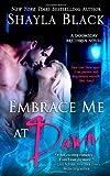 Embrace Me At Dawn: A Doomsday Brethren Novel (Volume 5)