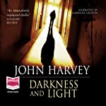 Darkness and Light | John Harvey