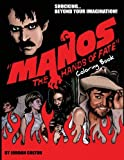img - for Manos the Hands of Fate Adult Coloring Book (Horrid Coloring Books) (Volume 3) book / textbook / text book
