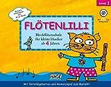 Flötenlilli, Band 1: Blockflötenschule für kleine Musiker...